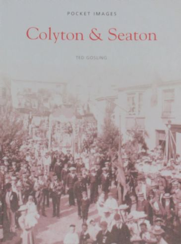Colyton & Seaton, by Ted Gosling